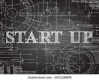 Start up sign and gear wheels technical drawing on blackboard background