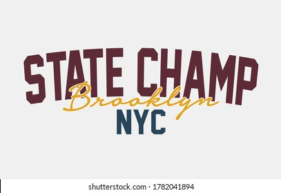 state champ - Vector Graphics and typography t-shirt design for apparel.