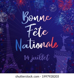 State holiday in France congrats. French calligraphic lettering Bonne Fete Nationale, translation Happy National Day. 14th of July handwritten inscription. Happy Bastille Day. Isolated design template