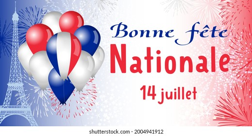 State holidays in France congrats concept. French inscription Bonne Fete Nationale, translation Happy National Day. Colorful balloons and fireworks explosion. Isolated abstract graphic design template