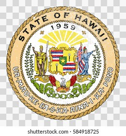 state seal of the USA state of Hawaii. Coat of arms in grunge style, Stamp, vector distress textures. blank shapes.
