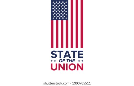 State of the Union Address in United States. Annual deliver from the President of the US address to Congress. Speech President. Poster, banner or background