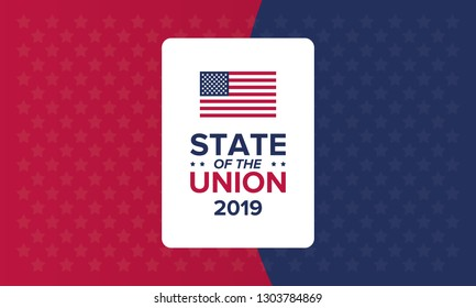 State of the Union in United States. Annual deliver from the President of the US address to Congress. Speech President. Poster, banner or background