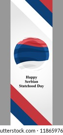 Statehood Day Of Serbia vector illustration. Suitable for greeting card, poster and banner.