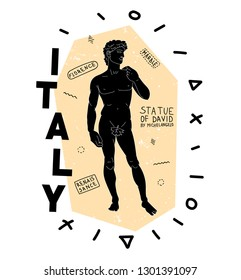 Statue of David from Florence, Italy made by Michelangelo.Illustration with background and text for t shirt print and design.