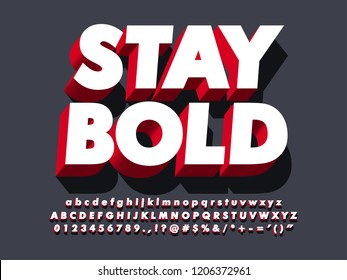 """stay bold"" strong 3d red typeface font effect, modern type with shadow for brand logotype"
