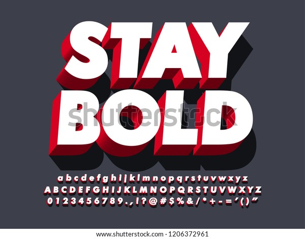 """""""stay bold"""" strong 3d red typeface font effect, modern type with shadow for brand logotype"""