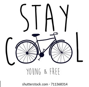 stay cool slogan and hand drawing bicycle design vector.
