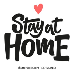 Stay at home. Coronavirus Covid-19, quarantine motivational phrase. Stay at home quote vector illustration. Coronavirus Covid-19 awareness.