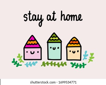 Stay at home hand drawn vector illustration in cartoon comic style houses smiling pandemic infection isolation pastel colors tender print poster card