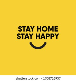 Stay home stay happy vector template.