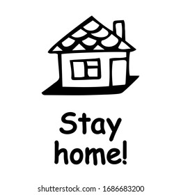Stay home! House on a white background isolate. eps10 vector stock illustration.