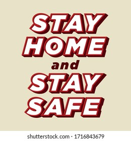 Stay at Home and Stay Safe Campaign Quote