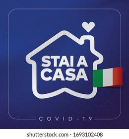 Stay home, stay safe. Covid 19 coronavirus quarantine. Protection campaign or measure from coronavirus. New Coronavirus, slogan with house and heart inside. Translation: stai a casa italy, italy flag.