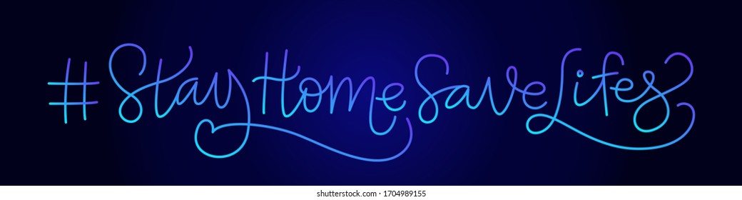 Stay Home Save Lifes. Hastag. Slogan. Handwritten modern calligraphy. Elegant and stylish. Inscription for postcards, posters, articles. Neon on dark background.