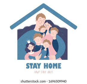 Stay home and save lives. Quarantine and self-isolation. Vector illustration of a family at home during the coronavirus epidemic for health. Drawing for sign, icon or card.