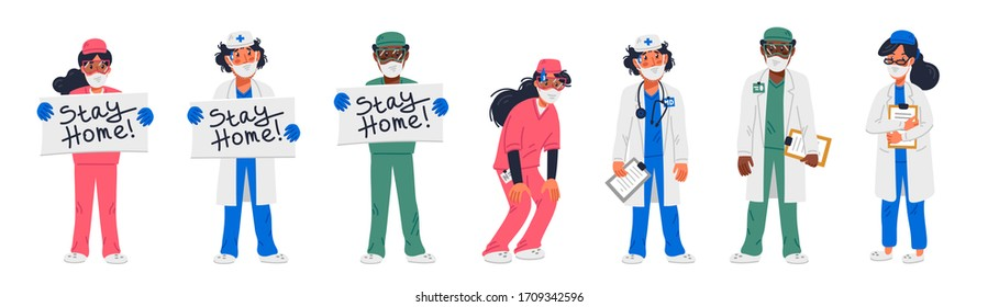 Stay home. Set of Tired doctors and nurses in different poses and with stay at home signs. Medical team in conditions of coronavirus pandemic, covd-19 quarantine. Flat style vector illustration