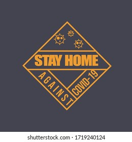 Stay home vector logo consist of simple typography and geometrical object perfect for trendy sticker to succeed the social distancing campaign against corona virus