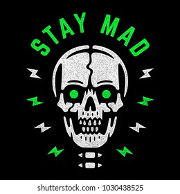 Stay mad. Vintage white skull with green eyes. Cool colorful print for t-shirt. Bizarre dead head. Retro design.