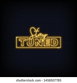 Stay Tuned Neon Signs Text Vector