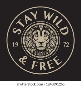 Stay Wild &free typography, tiger illustration, tee shirt graphics, vectors