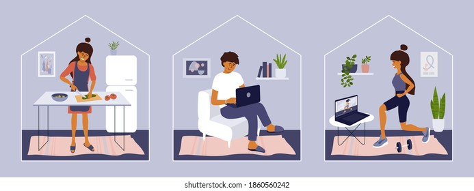 Stay and work from home. Girl watching online classes doing exercise. Man working on laptop. Young woman cooking at home. Leisure activity, quarantine isolation, self care. Set of vector illustrations