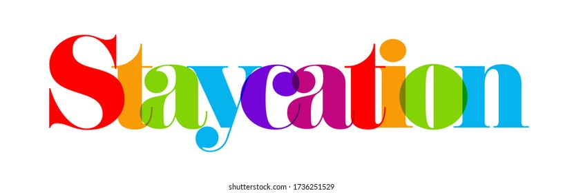Staycation lettering white rainbow colors