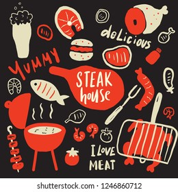 Steak house. Funny hand drawn elements and phrases about tasty food. Grill, barbeque, steak restaurant design concept. Black background