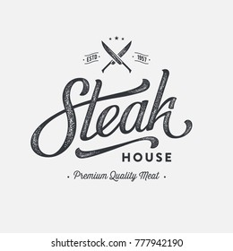 Steak House or Meat Store Vintage Typography Labels, Emblems, Logo Templates. Handmade lettering. Vector illustration