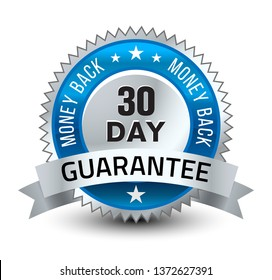 Steel blue 30 day money back guarantee badge with ribbon isolated on white background.