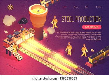 Steel Production Banner with Metallurgy Process and Working Team Employees. Industrial Metalworking Vector Isometric Illustration with Melting Casting and Welding Metallurgical Process