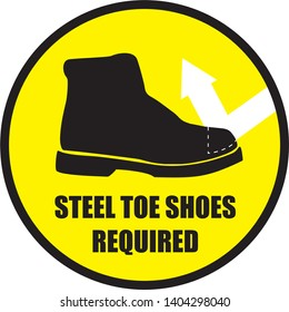 Steel Toe Shoes Required Circle Sign