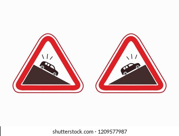 Steep climb icon. Steep Climb or Steep Slope. Steep ascen. Dangerous descent of the road. Warning signs. traffic training.  traffic rules. Traffic signs. road signs