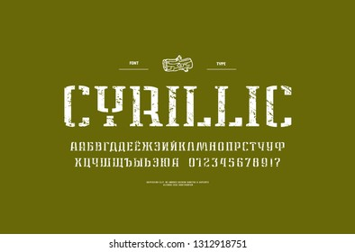 Stencil-plate narrow serif font in military style. Cyrillic letters and numbers with vintage texture for logo and label design. White print on green background
