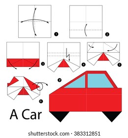 Step by step instructions how to make origami. A Car.