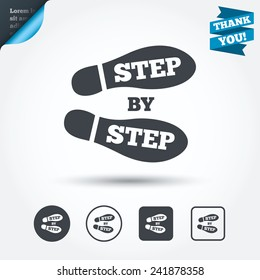 Step by step sign icon. Footprint shoes symbol. Circle and square buttons. Flat design set. Thank you ribbon. Vector
