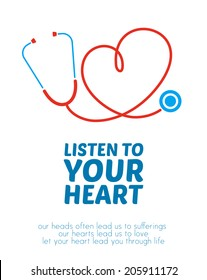 Stethoscope forming heart with its cord. Creative illustration with motivational message.