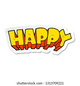 sticker of a cartoon word happy