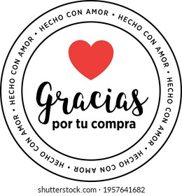 """sticker """"gracias por tu compra hecho a mano"""" means thank you for your order handmade product in spanish"""