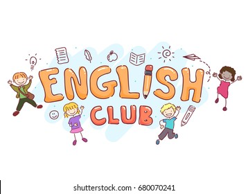 Stickman Illustration Featuring the Words English Club Surrounded by Young Kids