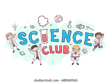 Stickman Illustration Featuring the Words Science Club Surrounded by Young Kids
