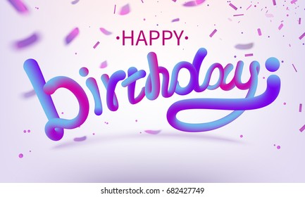 Stock vector illustration defocused Happy birthday font with letters. Glossy pink paint letters. Happy birthday 3D-style render of bubble font with glint. EPS10