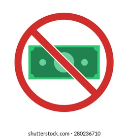 Stock vector of no money. Prohibition of money.