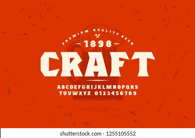 Stock vector serif font and craft beer label template. Letters and numbers for logo and headline design