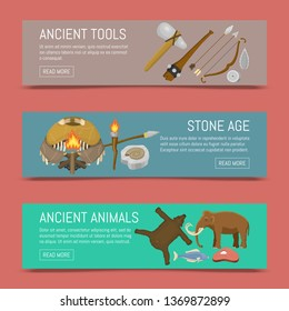 Stone age primitive prehistoric life set of banners vector illustration. Ancient tools and animals. Hunting weapons and household equipment. Neanderthals or homo sapiens.