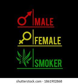 Stoner Gender Male Female Symbol, Cannabis vector illustration, Smoker t shirt,  Stoner illustration for hoodie t shirt etc