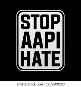Stop AAPI hate asian Americans and Pacific islanders modern creative banner, design concept, social media post with black and white text on a dark background.