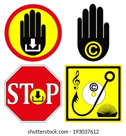 Stop Copyright Infringement. Set of warning signs to stop illegal downloads from the internet