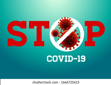 Stop Covid-19 Sign & Symbol, vector Illustration concept coronavirus COVID-19. virus wuhan from china.