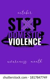 Stop domestic violence banner, poster, card. Creative social concept design on purple background. Domestic violence awareness month slogan. Vector illustration